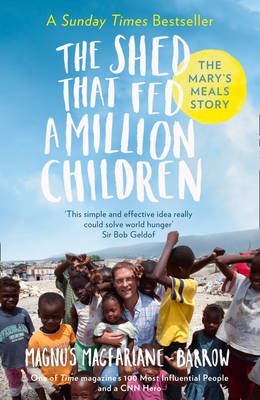 Image for The Shed That Fed a Million Children: The Mary's Meals Story from emkaSi