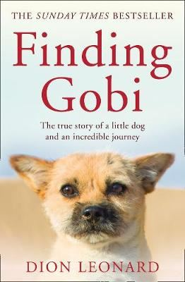Image for Finding Gobi (Main edition)-The True Story of a Little Dog and an Incredible Journey from emkaSi