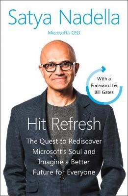 Image for Hit Refresh - The Quest to Rediscover Microsoft's Soul and Imagine a Better Future for Everyone from emkaSi
