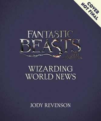 Image for Fantastic Beasts and Where to Find Them: Movie-Making News - The Stories Behind the Magic [Lenticular Cover] from emkaSi