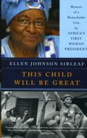 Image for This Child Will Be Great: Memoir of a Remarkable Life by Africa's First Woman President from emkaSi