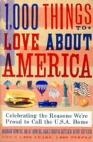 Image for 1,000 Things to Love About America: Celebrating the Reasons We're Proud to Call the U.S.A. Home from emkaSi