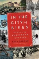 Image for In the City of Bikes: The Story of the Amsterdam Cyclist from emkaSi