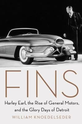 Image for Fins - Harley Earl, the Rise of General Motors, and the Glory Days of Detroit from emkaSi