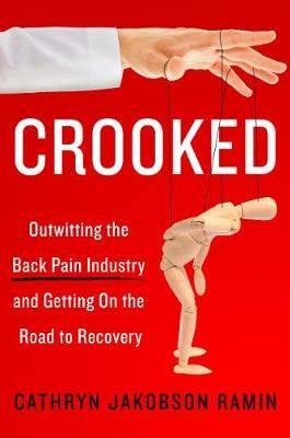 Image for Crooked - Outwitting the Back Pain Industry and Getting on the Road to Recovery from emkaSi