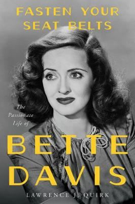 Image for Fasten Your Seat Belts - The Passionate Life of Bette Davis from emkaSi