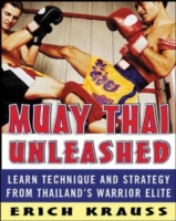 Image for Muay Thai Unleashed: Learn Technique and Strategy from Thailand's Warrior Elite from emkaSi