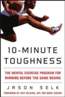 Image for 10-Minute Toughness: The Mental Training Program for Winning Before the Game Begins from emkaSi