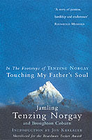 Image for Touching My Father's Soul: A Sherpa's Sacred Jouney to the Top of Everest from emkaSi