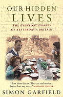 Image for Our Hidden Lives: The Remarkable Diaries of Postwar Britain from emkaSi