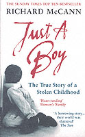 Image for Just A Boy: The True Story Of A Stolen Childhood from emkaSi