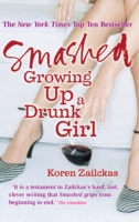 Image for Smashed: Growing Up A Drunk Girl from emkaSi