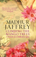 Image for Climbing the Mango Trees: A Memoir of a Childhood in India from emkaSi