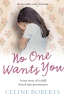 Image for No One Wants You: A true story of a child forced into prostitution from emkaSi