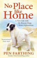 Image for No Place Like Home: A New Beginning with the Dogs of Afghanistan from emkaSi