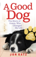 Image for A Good Dog: The Story of Orson, Who Changed My Life from emkaSi
