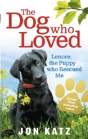 Image for The Dog who Loved: Lenore, the Puppy who Rescued Me from emkaSi