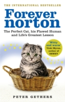 Image for Forever Norton: The Perfect Cat, his Flawed Human and Life's Greatest Lesson from emkaSi