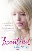Image for Beautiful: A beautiful girl. An evil man. One inspiring true story of courage from emkaSi