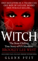 Image for Witch: The Bone Chilling True Story of US Murderer Brookey Lee West from emkaSi