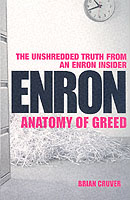Image for Enron: The Anatomy of Greed The Unshredded Truth from an Enron Insider from emkaSi