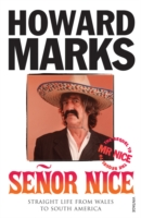 Image for Senor Nice: Straight Life from Wales to South America from emkaSi