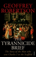 Image for The Tyrannicide Brief: The Story of the Man who sent Charles I to the Scaffold from emkaSi