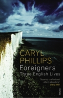 Image for Foreigners: Three English Lives from emkaSi