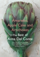 Image for Amaretto, Apple Cake and Artichokes: The Best of Anna Del Conte from emkaSi