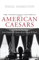 Image for American Caesars: Lives of the US Presidents, from Franklin D. Roosevelt to George W. Bush from emkaSi