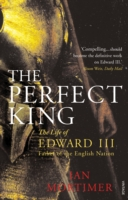 Image for The Perfect King: The Life of Edward III, Father of the English Nation from emkaSi