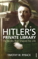 Image for Hitler's Private Library: The Books that Shaped his Life from emkaSi