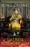 Image for Empress Dowager Cixi: The Concubine Who Launched Modern China from emkaSi