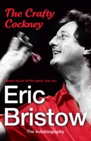 Image for Eric Bristow: The Autobiography: The Crafty Cockney from emkaSi