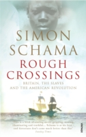 Image for Rough Crossings: Britain, the Slaves and the American Revolution from emkaSi