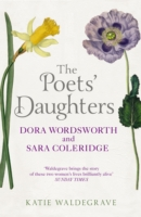 Image for The Poets' Daughters: Dora Wordsworth and Sara Coleridge from emkaSi