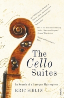 Image for The Cello Suites: In Search of a Baroque Masterpiece from emkaSi