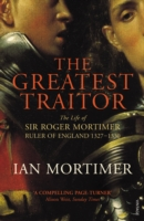 Image for The Greatest Traitor: The Life of Sir Roger Mortimer, 1st Earl of March from emkaSi