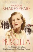 Image for Priscilla: The Hidden Life of an Englishwoman in Wartime France from emkaSi