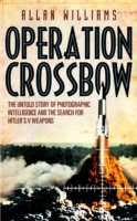Image for Operation Crossbow: The Untold Story of the Search for Hitler's Secret Weapons from emkaSi