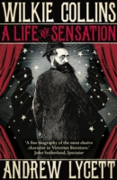 Image for Wilkie Collins: A Life of Sensation from emkaSi
