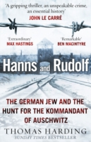 Image for Hanns and Rudolf: The German Jew and the Hunt for the Kommandant of Auschwitz from emkaSi