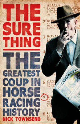 Image for The Sure Thing: The Greatest Coup in Horse Racing History from emkaSi