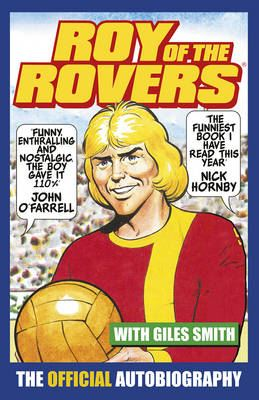 Image for Roy of the Rovers - The Official Autobiography of Roy of the Rovers from emkaSi