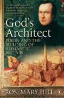 Image for God's Architect: Pugin and the Building of Romantic Britain from emkaSi