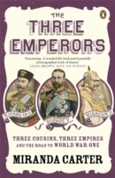 Image for The Three Emperors: Three Cousins, Three Empires and the Road to World War One from emkaSi