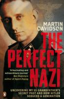 Image for The Perfect Nazi: Uncovering My SS Grandfather's Secret Past and How Hitler Seduced a Generation from emkaSi