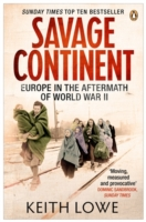 Image for Savage Continent: Europe in the Aftermath of World War II from emkaSi