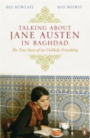 Image for Talking About Jane Austen in Baghdad: The True Story of an Unlikely Friendship from emkaSi