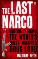 Image for The Last Narco: Hunting El Chapo, The World's Most-Wanted Drug Lord from emkaSi